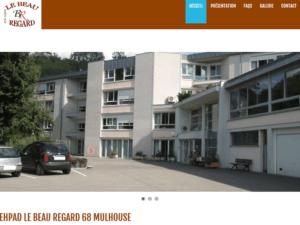 """Nouveau site Internet vitrine pour mon client l'EHPAD ou Maison de Retraite """"LE BEAU REGARD"""" à 68 Mulhouse."""